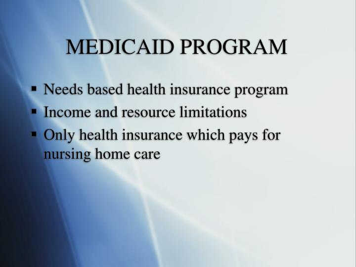 MEDICAID PROGRAM