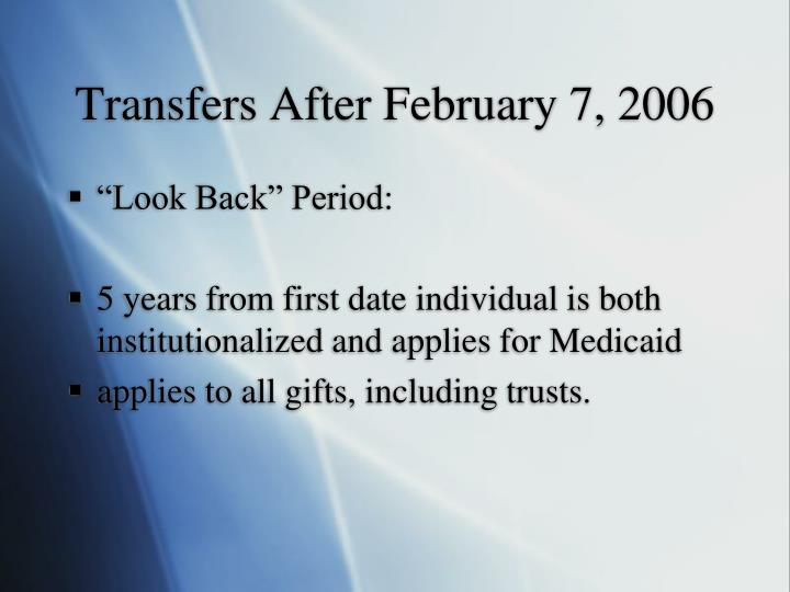Transfers After February 7, 2006