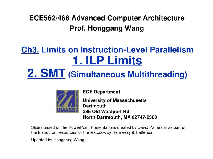 ch3 limits on instruction level parallelism 1 ilp limits 2 smt s imultaneous m ulti t hreading n.
