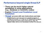 performance beyond single thread ilp
