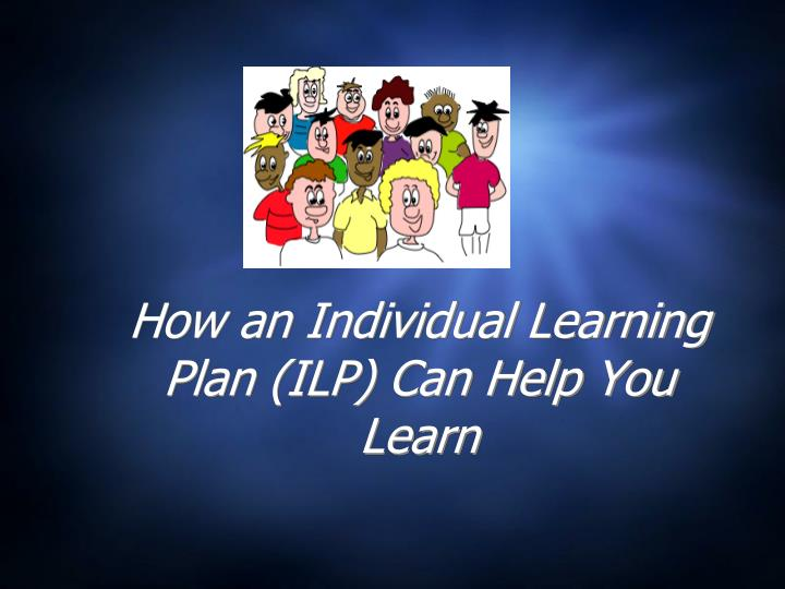 how an individual learning plan ilp can help you learn n.