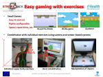 easy gaming with exercises