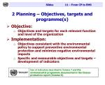 2 planning objectives targets and programme s