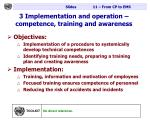 3 implementation and operation competence training and awareness