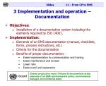 3 implementation and operation documentation