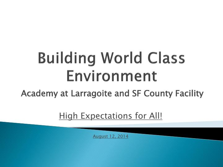 building world class environment n.