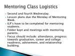 mentoring class logistics