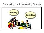 formulating and implementing strategy