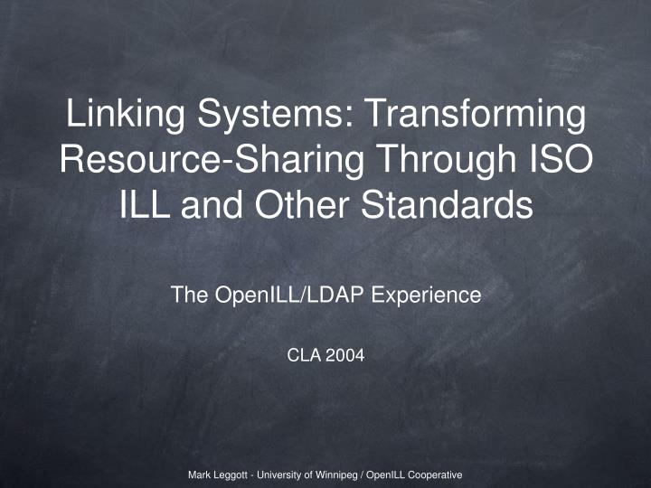 linking systems transforming resource sharing through iso ill and other standards n.