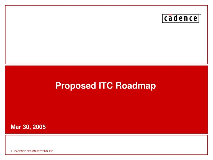 proposed itc roadmap n.