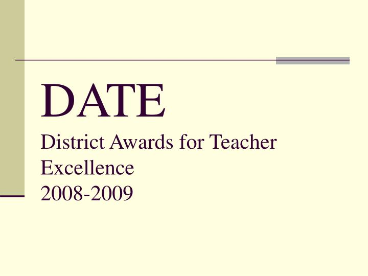 date district awards for teacher excellence 2008 2009 n.