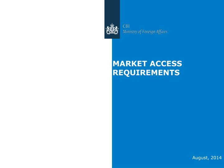 market access requirements n.