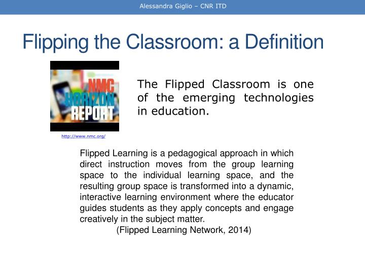 Flipping the classroom a definition