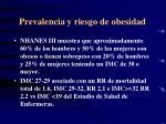 prevalencia y riesgo de obesidad