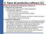 3 tipos de productos software ii