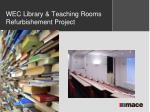 wec library teaching rooms refurbishement project