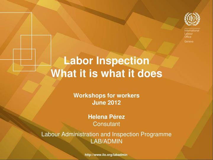 labor inspection what it is what it does n.