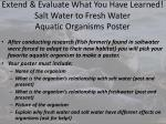 extend evaluate what you have learned salt water to fresh water aquatic organisms poster
