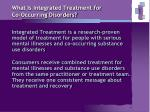 what is integrated treatment for co occurring disorders