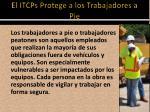 el itcps protege a los trabajadores a pie