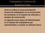 trabajadores v ctimas de automovilistas