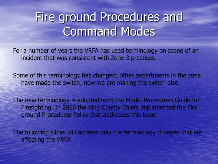 fire ground procedures and command modes n.
