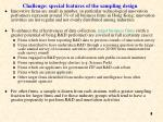 challenge special features of the sampling design
