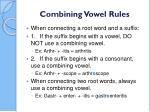 combining vowel rules