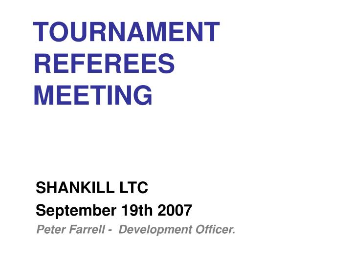 tournament referees meeting n.