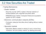 3 2 how securities are traded3