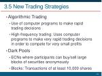 3 5 new trading strategies