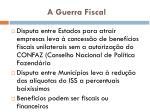 a guerra fiscal