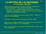 la historia de las reformas 16 a os despu s 1992 2007