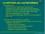 la historia de las reformas