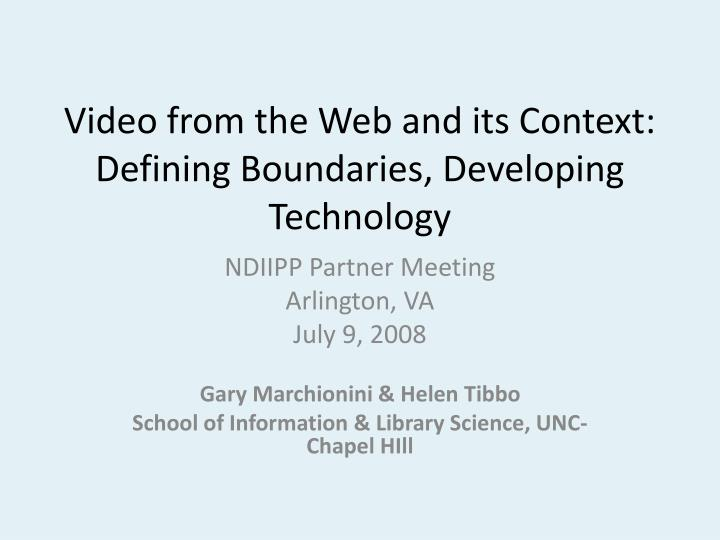 video from the web and its context defining boundaries developing technology n.