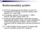 brettonwoodsk syst m4