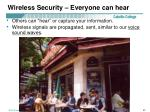 wireless security everyone can hear