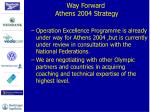 way forward athens 2004 strategy2