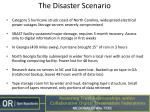 the disaster scenario