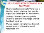 key points for working in a network