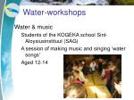 water workshops1