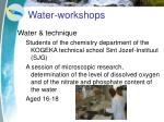water workshops5