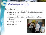 water workshops6