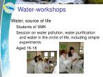 water workshops8