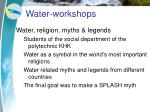 water workshops9