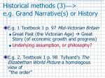 historical methods 3 e g grand narrative s or history