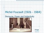 michel foucault 1926 1984