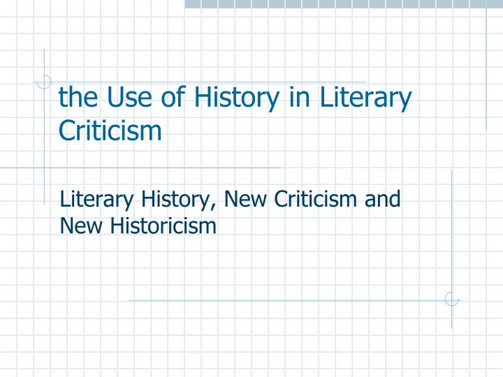 the use of history in literary criticism n.