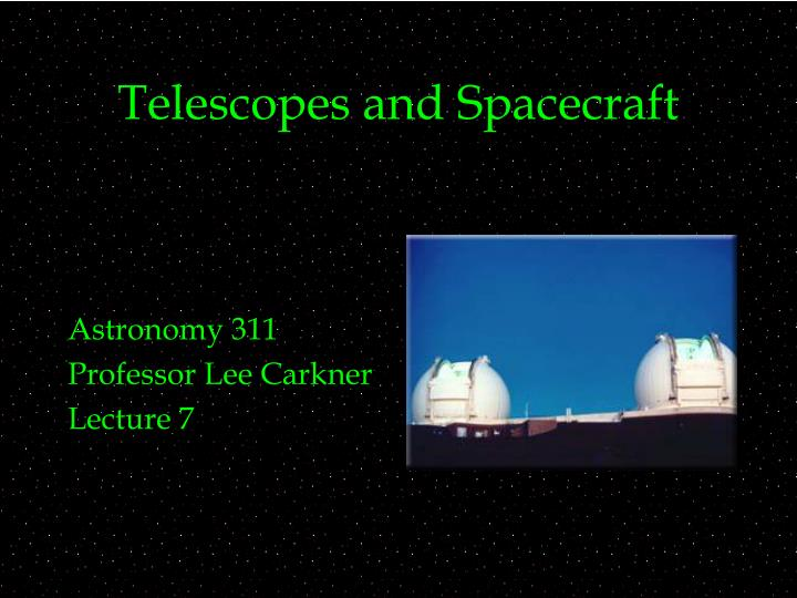telescopes and spacecraft n.