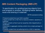 ims content packaging ims cp